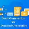 Lead Generation vs Demand Generation: How the two Marketing Techniques Differ? | WisdomPlexus