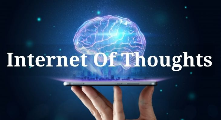Internet of Thoughts Explained