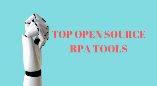 Open source robotic process automation tools