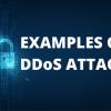DDoS attack examples