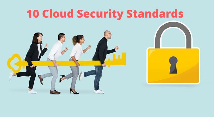 10 Cloud Security Standards