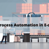 Robotic process automation in e-commerce.