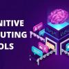 Cognitive computing tools