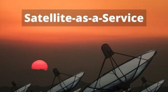 Satellite-as-a-Service