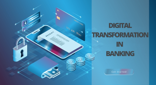 All About the Digital Transformation in the Banking Sector