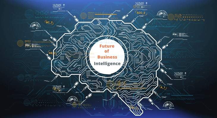 Future of Business Intelligence