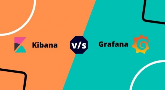 Kibana vs Grafana