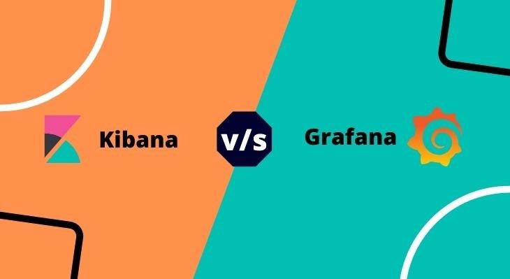 Kibana vs Grafana