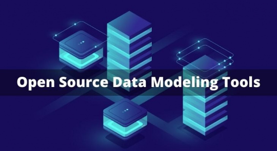 Open Source Data Modeling Tools