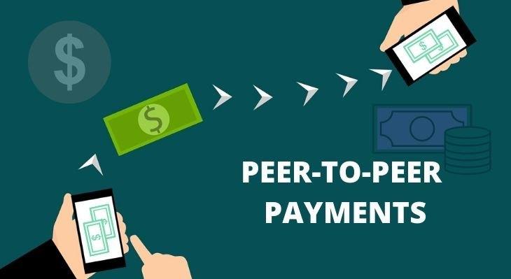 PEER-TO-PEER PAYMENTS