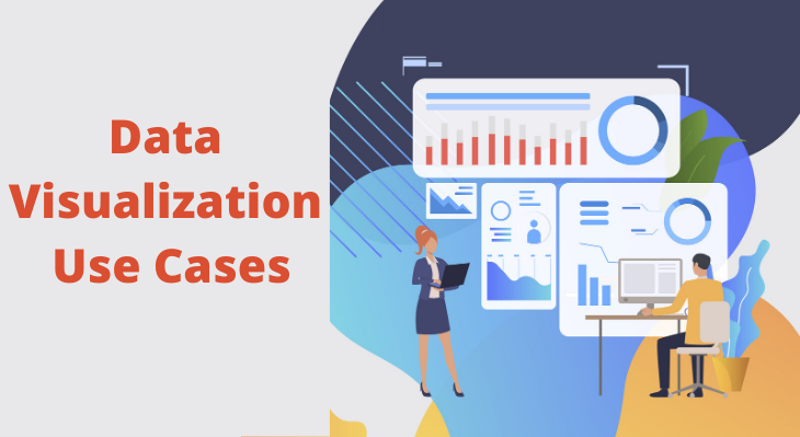 Data Visualization Use Cases