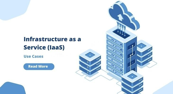 Use Cases for IaaS (Infrastructure as a Service)