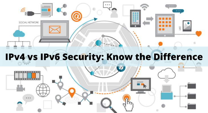 IPv4 vs IPv6 Security