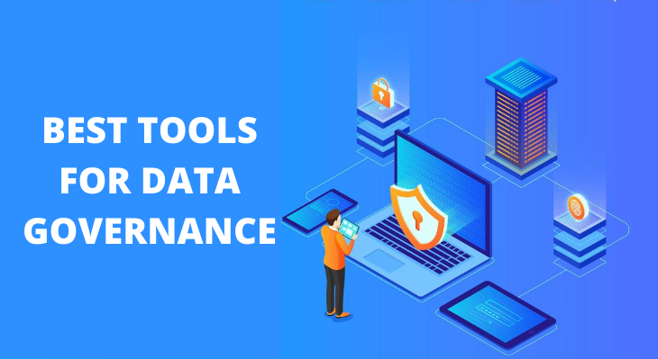 BEST TOOLS FOR DATA GOVERNANCE