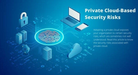 Private Cloud Based Security Risks