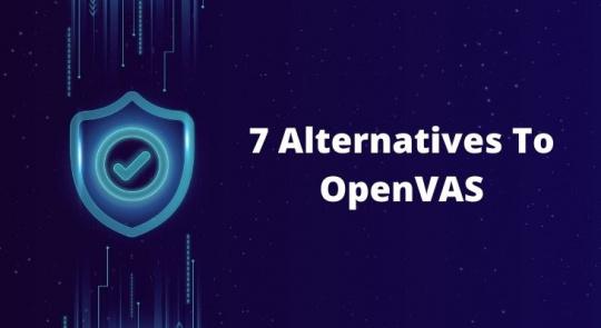 Alternatives To OpenVAS