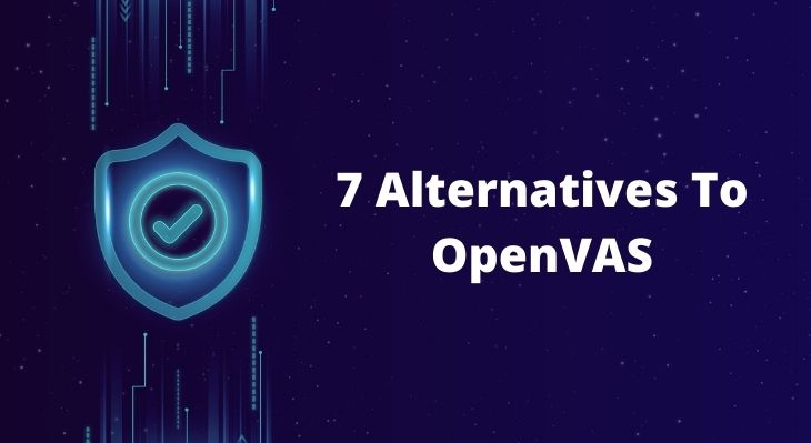 Alternatives To OpenVAS