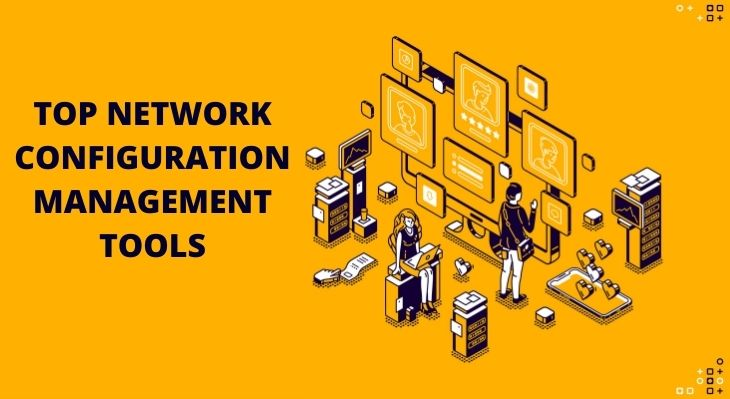 TOP Network Configuration Management Tools
