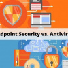 Endpoint Security vs Antivirus