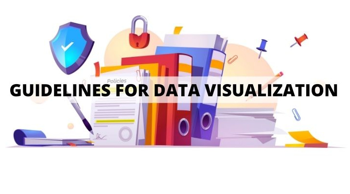 Guidelines for Data Visualization