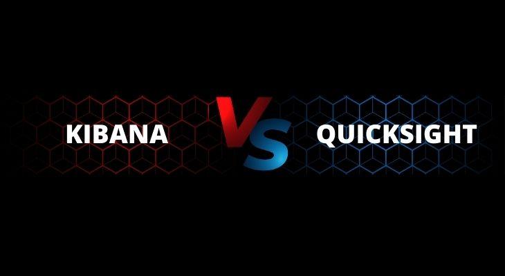 Kibana VS QuickSight