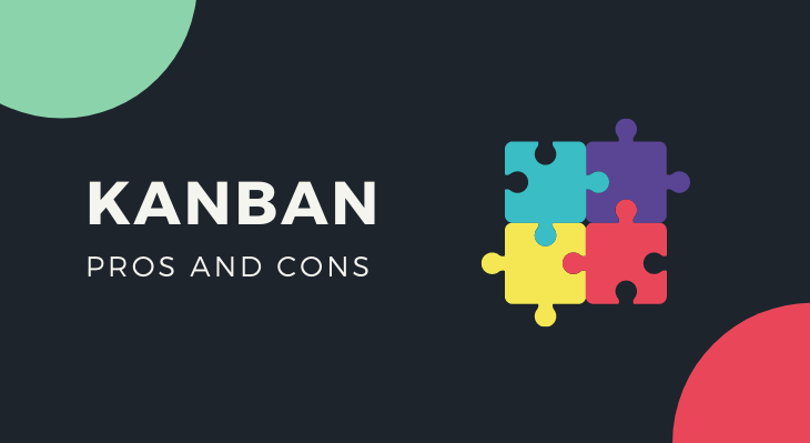 Pros and Cons of Kanban