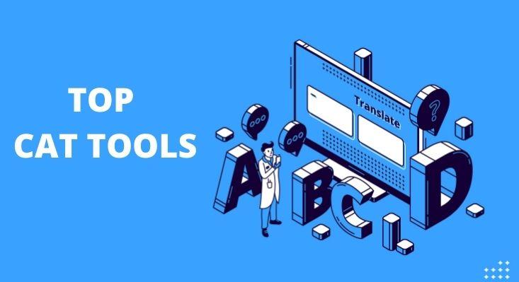Top CAT Tools