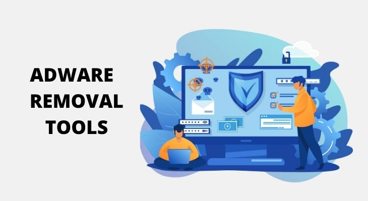 ADWARE REMOVAL tOOLS