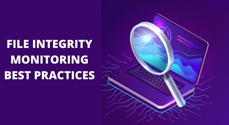 File Integrity Monitoring Best Practices
