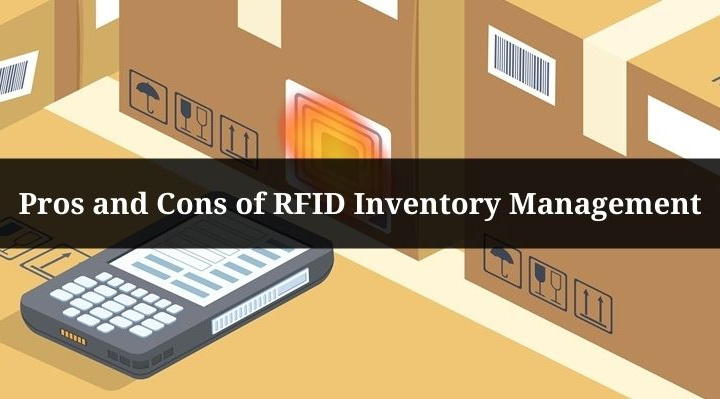 Pros and Cons of RFID Inventory Management