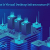 What is Virtual Desktop Infrastructure(VDI)