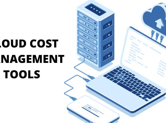 Cloud Cost Management Tools