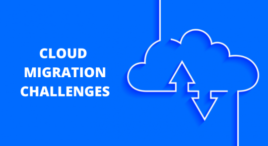 Cloud migration challenges