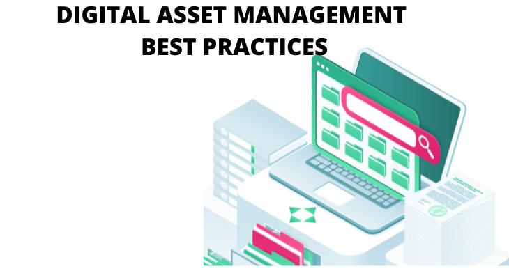 Digital Asset Management Best Practices