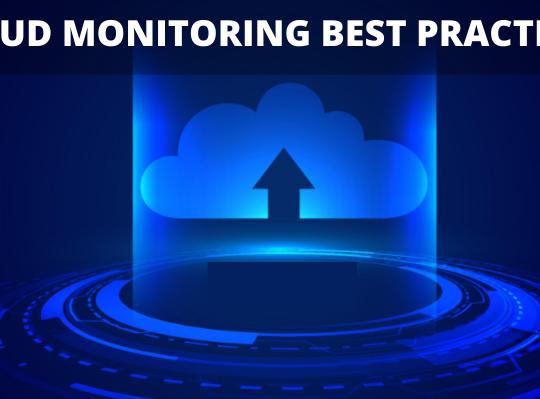 Cloud monitoring best practices